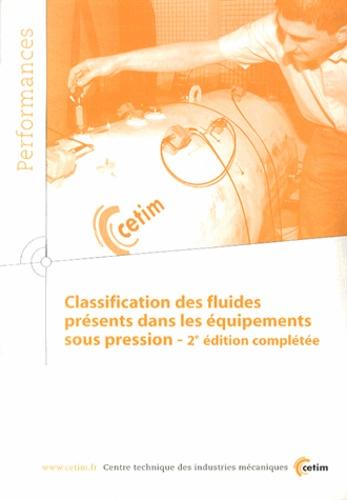 CETIM - Classification des fluides présents dans les équipements sous pression. 1 Cédérom