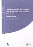 CETIM - Comportement en fatigue des matériaux métalliques - Généralités.