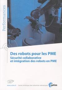 CETIM - Des robots pour les PME - Sécurité collaborative et intégration des robots en PME.