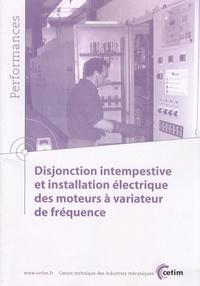 Disjonction intempestive et installation électrique des moteurs à variateur de fréquence.pdf