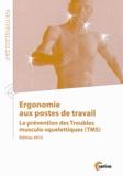 CETIM - Ergonomie aux postes de travail - La prévention des Troubles musculo-squelettiques (TMS).