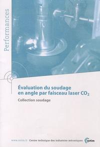 CETIM - Evaluation du soudage en angle par faisceau laser CO2.