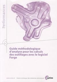 Guide méthodologique d'analyse pour les calculs des outillages avec le logiciel Forge -  CETIM  