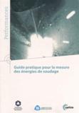 CETIM - Guide pratique pour la mesure des énergies de soudage.