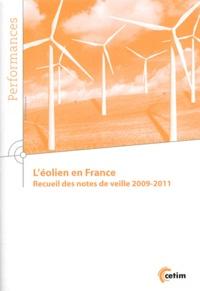 CETIM - L'éolien en France - Recueil des notes de veille 2009-2011.