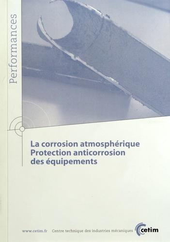 CETIM - La corrosion atmosphérique - Protection anticorrosion des équipements.