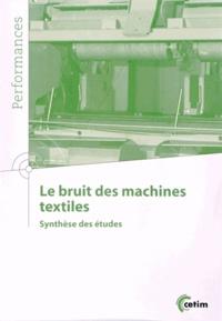 CETIM - Le bruit des machines textiles - Synthèse des études.