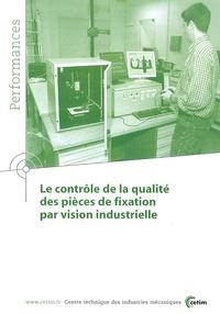CETIM - Le contrôle de la qualité des pièces de fixation par vision industrielle.