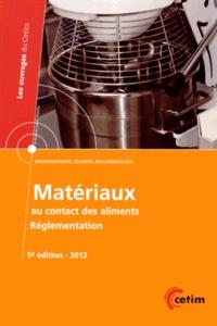CETIM - Matériaux au contact des aliments - Réglementation Union européenne, Etats-Unis, Mexique, Brésil, Russie, Japon, Corée du sud, Chine, Inde.