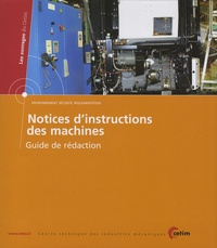 CETIM - Notices d'instructions des machines - Guide de rédaction.