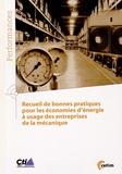 CETIM - Recueil de bonnes pratiques pour les économies d'énergie à usage des entreprises de la mécanique.