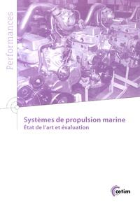 CETIM - Systèmes de propulsion marine - Etat de l'art et évaluation.