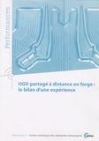 CETIM - UGV partagé à distance en forge : le bilan d'une expérience.