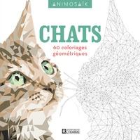 Téléchargez des livres électroniques gratuits pour pc Chats  - 60 coloriages géométriques (Litterature Francaise) par Cetin Can Karaduman 9782761948166 CHM FB2 RTF