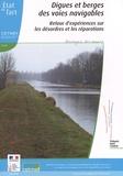 Cetmef - Digues et berges des voies navigables - Retour d'expériences sur les désordres et les réparations. 1 Cédérom