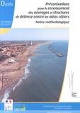 Cetmef - Préconisations pour le recensement des ouvrages et structures de défense contre les aléas côtiers - Notice méthodologique.