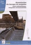 Cetmef - Reconstruction des barrages de navigation - Guide méthodologique : intégration environnementale.