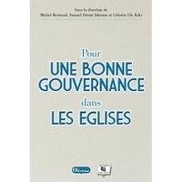 Cevaa et Michel Bertrand - Pour une bonne gouvernances dans les Eglises.