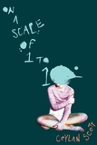 Ceylan Scott - On a Scale of One to Ten.