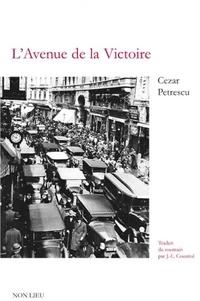 Cezar Petrescu - L'avenue de la victoire.
