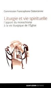 Feriasdhiver.fr Liturgie et vie spirituelle - L'apport du monachisme à la vie liturgique de l'Eglise Image