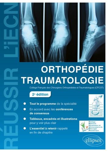 Orthopédie traumatologie 2e édition