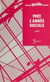 CFDT et Jean Kaspar - 1982 l'année sociale - L'année sociale.