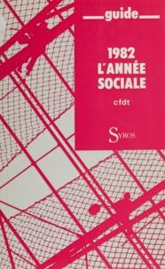 CFDT et Jean Kaspar - 1982 l'année sociale.