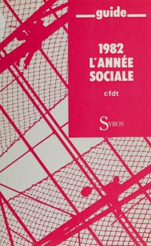 1982 l'année sociale