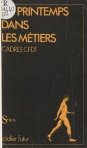 CFDT - Du Printemps dans les métiers.