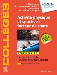 Téléchargez les ebooks au format epub Activité physique et sportive : facteur de santé (Litterature Francaise) par CFEMTES