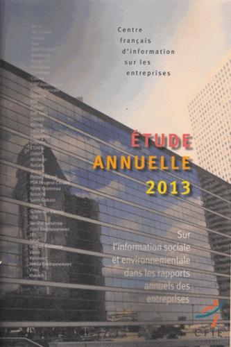 CFIE-Conseil - L'information sociale et environnementale dans les rapports annuels des entreprises - Etude 2013.
