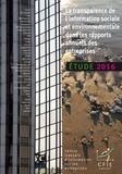 CFIE-Conseil - La transparence de l'information sociale et environnementale dans les rapports annuels des entreprises - Etude 2016.