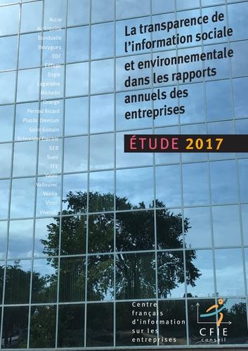 CFIE-Conseil - La transparence de l'information sociale et environnementale dans les rapports annuels des entreprises - Etude 2017.