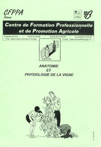 CFPPA - Anatomie et physiologie de la vigne.