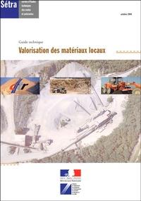 CFTR - Valorisation des matériaux locaux.
