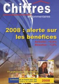 FCGA - Chiffres et commentaires N° 15, Octobre 2009 : 2008 : alerte sur les bénéfices.
