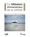 CGET - La Mission photographique de la DATAR - Nouvelles perspectives critiques.