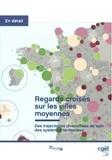 CGET - Regards croisés sur les villes moyennes - Des trajectoires diversifiées au sein des systèmes territoriaux.
