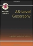 CGP - AS-Level Geography - Complete Revision and Practice.