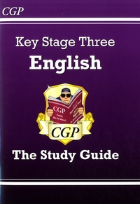 CGP - Key stage 3 English - The Study Guide.