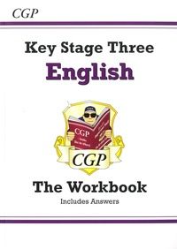 CGP - Key stage 3 English - The Workbook Includes Answers.