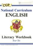 CGP - National Curriculum English - Literacy Workbook Year Six.