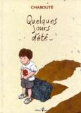 Chabouté - Quelques jours d'été...