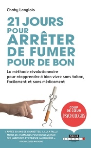 Livres gratuits en ligne télécharger lire 21 jours pour arrêter de fumer pour de bon  - Le défi no smoking par Chaby Langlois 9791028509538 en francais