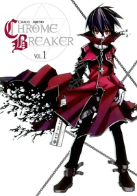 Chaco Abeno - Chrome Breaker Tome 1 : .