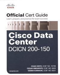Chad Hintz et Cesar Obediente - CCNA Data Center DCICN 200-150 Official Cert Guide.