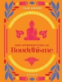 Chad Mercree - Une introduction au Bouddhisme.