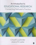 Chad-R Lochmiller et Jessica-N Lester - An Introduction to Educational Research - Connecting Methods to Practice.