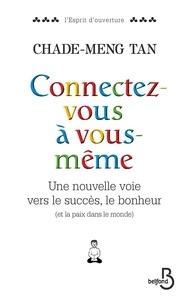 Deedr.fr Connectez-vous à vous-même - Une nouvelle voie vers le succès, le bonheur (et la paix dans le monde) Image